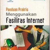 Panduan Praktis Menggunakan Fasilitas Internet