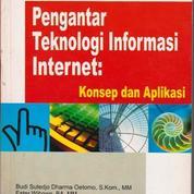 Pengantar Teknologi Informasi Internet : Konsep dan Aplikasi