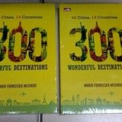300 Wonderful Destinations - Maria Fransiska Merinda