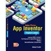 Buku Pintar App Inventor Tingkat Lanjut+Cd