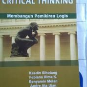 CRITICAL THINGKING Membangun Pemikiran Logis