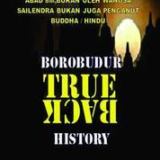 BOROBUDUR TRUE BACK HISTORY