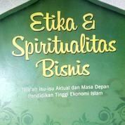 Buku Bekas Etika Dan Spiritualitas Bisnis