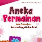 Aneka Permainan Untuk Pembelajaran Bhs Inggris Dan Arab