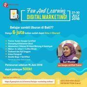 Fun& Learning: Belajar Marketing Online Sambil Liburan Di Bali
