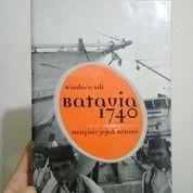Batavia 1740 Menyisir Jejak Betawi