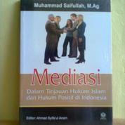 Buku Mediasi Dalam Tinjauan Hukum Islam Dan Hukum Positif Di Indonesia