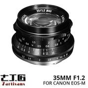 Lensa 7ARTISANS 35MM F1.2 FOR Mirrorless CANON EOS-M