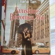 "Novel ""Sunshine Becomes You"" Ilana Tan"