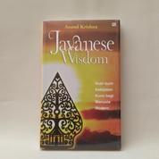 Javanese Wisdom; Butir-Butir Kebijakan Kuno Bagi Manusia Modern By Anand Krishna