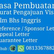 Jasa Pembuatan Surat Utk Pengajuan Visa, Appeal Letter Dll Dlm Bhs Inggris