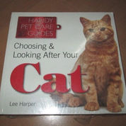 Choosing and Looking After Your Cat Handy Petcare Guides
