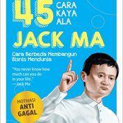 45 Cara Kaya Ala Jack Ma Oleh Astrid Savitri