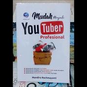 Mudah Menjadi Youtuber Profesional