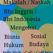 Jasa Pembuatan Materi / Ulasan Bhs Inggris/ Bhs Indonesia Mengenai Bisnis / Sosial Dll