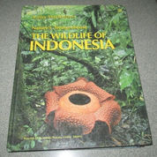Nature's Treasurehouse The Wildlife of Indonesia by Kathy MacKinnon