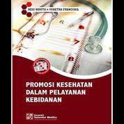 Promosi Kesehatan dalam Pelayanan Kebidanan