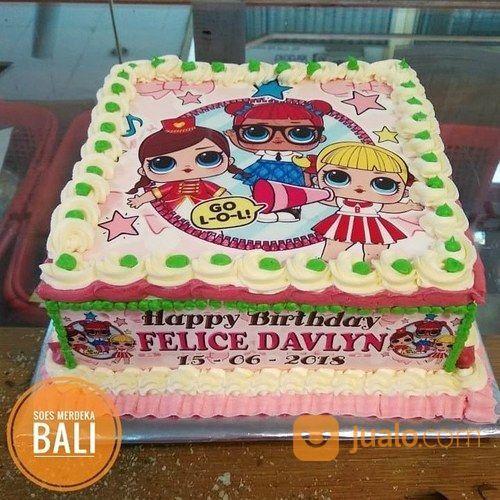 Order Kue Ulang Tahun Anak Kartun Lol Dolls Animasi Printing Foto